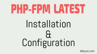 install latest php-fpm and configure