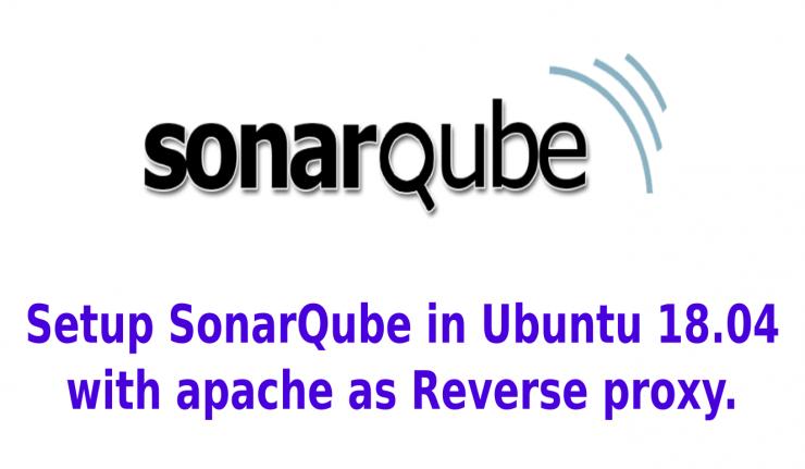 Setup SonarQube in Ubuntu 18.04.