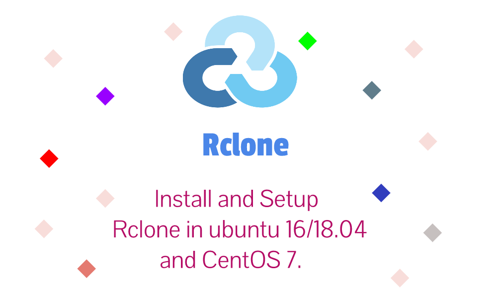 Install and Setup rclone for google drive on ubuntu 18 04 or